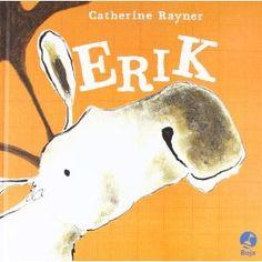 Erik http://www.babys-und-schlaf.de/2012/12/erik-catherine-rayner/ $12.95