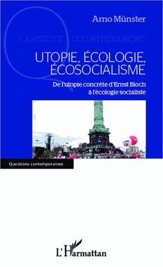 Utopie, écologie, écosocialisme