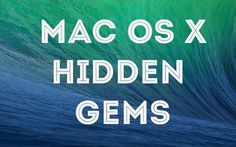 I've been using my MacBook Pro for almost two years now and, I must say, there are still some features that keep surprising me. Mac OS X has a lot of amazing hidden features, or