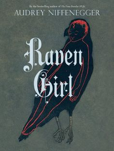 Raven Girl, 2013 The New York Times Best Sellers Hardcover Graphic Books winner, Audrey Niffenegger #NYTime #GoodReads #Books
