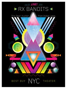 RX Bandits ~ Best Buy Theater ~New York City #RXBANDITS #RXB #DEARHUNTER #FROMINDIANLAKES #NYC #RX #THEDEARHUNTER #FROMINDIANLAKES #MUSIC #ROCK #CONCERT #POSTER #DESIGN #SPACE #GALAXY #GEOMETRIC