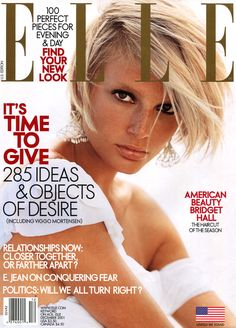 Bridget by Gilles Bensimon, 2001 Fashion Magazine Cover, Fashion Cover, Magazine Covers, Bridget Hall, Elle Us, Princess Caroline, Elle Magazine, Famous Models, Cover Model