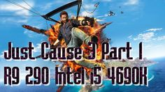 Free Gameplay of Just Cause 3 Part 1 R9 290 Intel i5 4690K