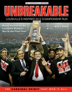 Unbreakable: Louisvilles Inspired 2013 Championship Run | This commemorative book on Louisville's 2013 NCAA men's basketball championship provides a visual account of the Cardinals' road to glory.