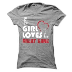 This Girl Loves Her  Great Dane-kdxoq