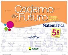 CADERNO DO FUTURO DE MATEMÁTICA PARA O PROFESSOR: 5º ANO DO ENSINO FU… Math, School, Quotes, Gabriel, Floral, Math Teacher, Teaching Plot, Future Tense, Quotations