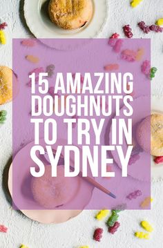 15 Amazing Doughnuts Everyone In Sydney Needs To Try Immediately