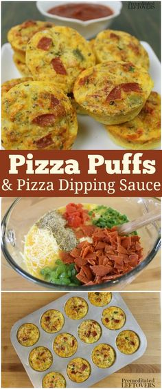 Premeditated Leftovers Published by Alea Milham · 22 hrs ·  This Pizza Egg Puffs Recipe and Easy Pizza Dipping Sauce make a tasty alternative to sandwiches for lunch or an easy make-ahead dinner for busy nights. Pizza puffs are baked in muffin pans making it a great finger food for lunches or breakfast on the go!