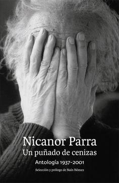 Un Puñado de Cenizas - Nicanor Parra