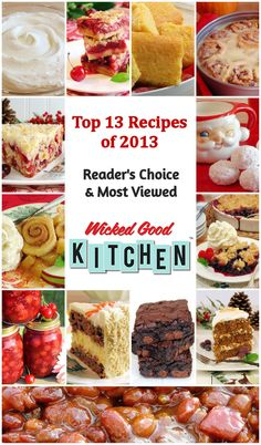 Top 13 Recipes of 2013 (Yours, Ours & Theirs!) by WickedGoodKitchen.com