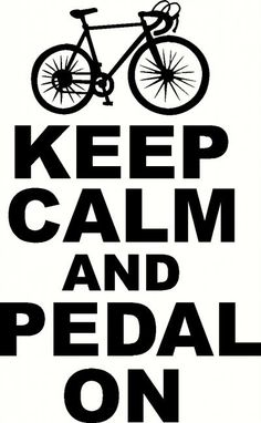 Keep Calm and Pedal On vinyl decal custom vinyl lettering, wall decals, wall words, wall art, vinyl decals. You can choose from our wide selection or create your own vinyl lettering. Bike Quotes, Cycling Quotes, Cycling Tips, Cycling Art, Road Cycling, Road Bike, Velo Biking, Bike Trails, Cycling Motivation