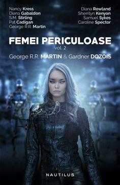 Femei periculoase vol. 2 Diana Gabaldon, Nautilus, Jon Snow, Game Of Thrones Characters, Books, Movies, Movie Posters, Fictional Characters, Literature