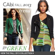 #CAbi Fall 2013 Trend: Green with Envy. Go green and go the head of the Ivy League class when you rock the #emerald and #lichten green trend!