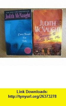 Judith McNaught Every Breath You Take, Someone to Watch Over Me (2 Paperbacks) Judith McNaught ,   ,  , ASIN: B002AQC9IS , tutorials , pdf , ebook , torrent , downloads , rapidshare , filesonic , hotfile , megaupload , fileserve