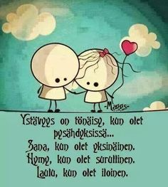 Finnish Words, Proverbs, Valentines Day, Friendship, Thoughts, Love, Happy, Quotes, Spirit