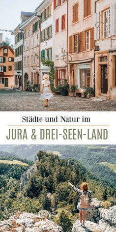 Drei zauberhafte Städte im Jura & Drei-Seen-Land + Ausflugstipps in die Natur (Schweiz) Reisen In Europa, Weekend Trips, Travel Goals, Vacation Destinations, Where To Go, Wonderful Places, Places To See, Travel Inspiration, The Good Place