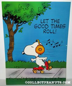 Snoopy rollerskating 'Let the good times roll' Poster
