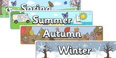 Twinkl Resources >> Four Seasons Display Banners >> Printable resources for Primary, EYFS, KS1 and SEN.  Thousands of classroom displays and teaching aids! Topics, Seasons, Autumn, Summer, Spring, Winter, Display, Banners