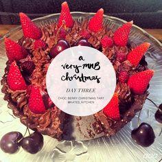 12 Days of MNB #XMAS: Chocolate Berry Tart | Move Nourish Believe