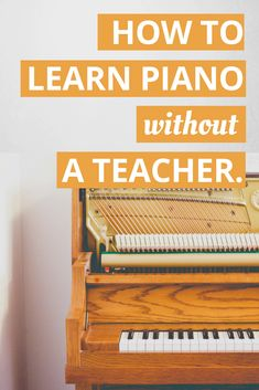 How To Learn Piano Without A Teacher - for adult beginners. Find out how you can learn piano on your own. #VideoPianoLessons