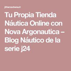 Tu Propia Tienda Náutica Online con Nova Argonautica – Blog Náutico de la serie j24