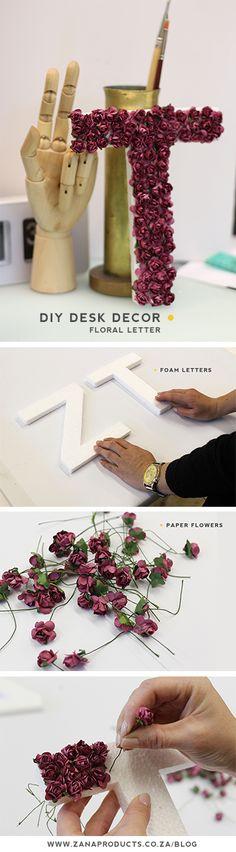 DIY Desk Decor - Floral Foam Letter