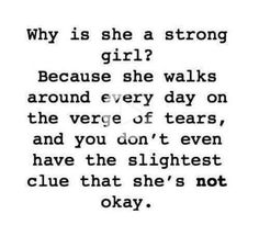 Top 21 She's A Strong Girl Quotes – Deep and Spectacular Motivational Quotes Strong Girl Quotes, Life Quotes For Girls, Sad Girl Quotes, Funny Quotes About Life, Real Quotes, Quotes Quotes, Funny Life, Depressing Quotes, Quotes Girls