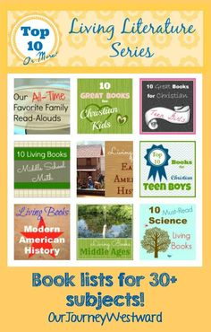 Living Literature has been key to our homeschool over the years!  These fabulous book lists span all ages and subject areas.