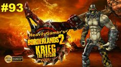 BORDERLANDS 2   Krieg the Psycho Lets Play to 72 Episode 93:The Once and...