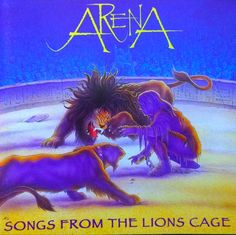 Arena: Songs from the lion's cage, julio Aka Songs, Pochette Album, Progressive Rock, Album Covers, Lions, Spin, Cage, Movies, Movie Posters