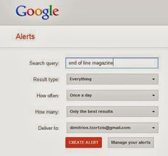 Get notified for new internet #content with #GoogleAlerts | Social Media, Software, Web on End of Line Magazine