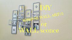 DIY Dollar Tree Mirror Wall Art#5 | Wall Sconce / DIY ROOM DECOR 2017