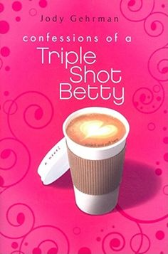 """Confessions of a Triple Shot Betty by Jody Gehrman .. this one & the sequel, """"Triple Shot Bettys In Love"""" are both really good."""
