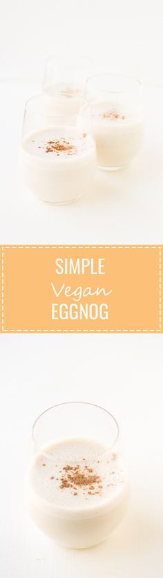 (Vegan and GF) Simple Vegan Eggnog - You just need 10 minutes to make this simple vegan eggnog, which is so creamy, sweet and tasty. It's the perfect Christmas or Thanksgiving drink! Vegan Foods, Vegan Desserts, Vegan Vegetarian, Vegan Recipes, Vegan Eggnog Recipe, Vegan Menu, Vegan Sweets, Vegan Dishes, Free Recipes