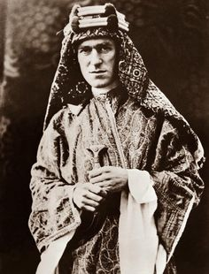 T. E. Lawrence, A.K.A. LAWRENCE OF ARABIA. He was an English soldier and architect and archaeologist, who led the Arab Revolt against the Ottomoan Empire.  He finds his calling among the Arab tribes of the desert with whom he aids in their conquering of Damascus and building a modern nation-state. He led bands of nomadic arabs in the successful overthrow of the Ottoman/Turkish Empire during World War I.