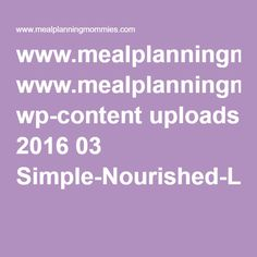 www.mealplanningmommies.com wp-content uploads 2016 03 Simple-Nourished-Living-March-27-April-2-meal-plan.pdf
