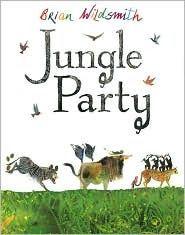 Jungle Party - Brian Wildsmith