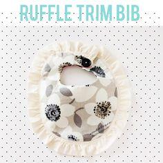 ruffle trim bib tutorial - free pattern and tutorial. So cute!