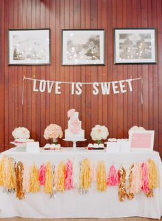 """""""Love Is Sweet"""" - Cake Table - Love the Tassle Poms! Jodi Miller Photography 