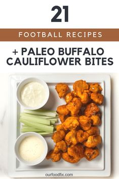 Paleo Buffalo Cauliflower Bites - Our Food Fix A healthier take on buffalo wings plus over 20 recipes for your sports party needs! Dairy Free Recipes, Whole Food Recipes, Vegetarian Recipes, Healthy Recipes, Gluten Free, Paleo Diet For Beginners, Recipes For Beginners, Paleo Appetizers, Appetizer Recipes