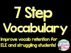 Teaching vocabulary to students is an incredibly important part of content area knowledge. Academic knowledge, specifically, can be hard for students to retain if they are low achieving, special education, or if English is their second language. For years, research has shown that increased vocabulary knowledge means improved reading comprehension. Use these 7 steps to effectively teach vocabulary.