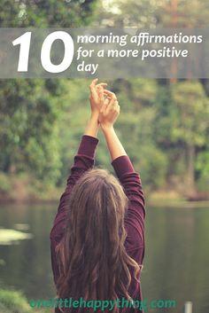 10 morning affirmations | self improvement | self care | mindfulness | lifestyle advice