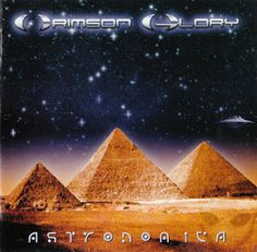"Cries from the Quiet World: Crimson Glory ""Astronomica"""