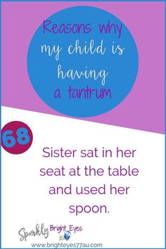 78 reasons why my child is having a tantrum 68 #tantrums #toddlers #sparklybrighteyes #quotes #funny