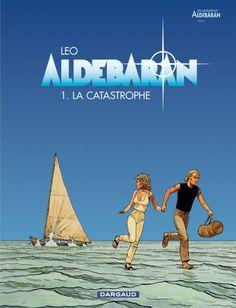 Aldebaran, La Catastrophe, by Leo (1/5), Dargaud