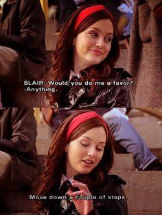 Gossip Girl Blair, Gossip Girls, Blair Waldorf Gossip Girl, Gossip Girl Quotes, Tv Gossip, Gossip Girl Fashion, Babe Quotes, Movie Quotes, Qoutes