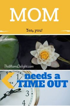 Mom Needs a Time Out: