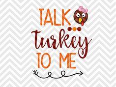 Talk Turkey To Me Thanksgiving Cute  shirt gobble gobble y'all i'll have the breast SVG file - Cut File - Cricut projects - cricut ideas - cricut explore - silhouette cameo projects - Silhouette projects SVG by KristinAmandaDesigns