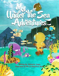 My Under the Sea Adventures