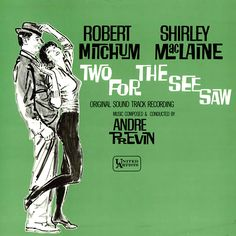 """""""Two For The See Saw"""" (1962, United Artists).  Music from the movie soundtrack."""